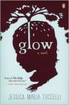 Glow - Jessica Maria Tuccelli