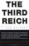 The Third Reich: A New History - Michael Burleigh