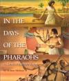 In the Days of the Pharaohs - Milton Meltzer