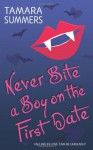 Never Bite a Boy on the First Date - Tamara Summers