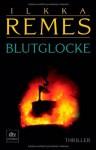 Blutglocke - Ilkka Remes, Stefan Moster