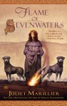 Flame of Sevenwaters[FLAME OF SEVENWATERS][Mass Market Paperback] - JulietMarillier