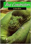 Boa Constrictors: And Other Boas (Snakes) - James Martin