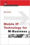 Mobile IP Technology for M-Business - Mark Norris