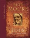 Jesus: 90 Days with the One and Only (Personal Reflections Series) - Beth Moore