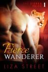 Fierce Wanderer: Sierra Pride, Book 1 - Liza Street