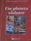 Um Planeta Violento - Reader's Digest Association