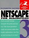Netscape 3 for Macintosh Visual QuickStart Guide - Elizabeth Castro