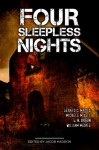 Four Sleepless Nights - Gerald C Matics, Michele Mixell, G.N. Braun, William Meikle