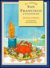 A Little San Francisco Cookbook - Charlotte Walker