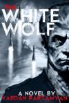 The White Wolf - Vardan Partamyan