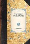 Writings of Caleb Atwater - Caleb Atwater