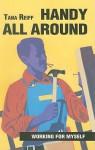 Handy All Around - Tana Reiff