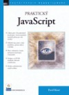 Praktický JavaScript - Pavel Kout
