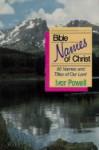 Bible Names of Christ - Ivor Powell