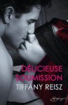 Délicieuse soumission (Spicy) (French Edition) - Tiffany Reisz