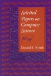 Selected Papers on Computer Science - Donald Ervin Knuth