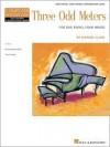 Three Odd Meters: One Piano, Four Hands Intermediate Level Composer Showcase - Sondra Clark