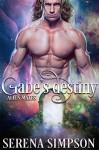 Gabe's Destiny (Alien Mates Book Three) - Serena Simpson, Keriann Mckena