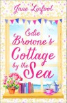 Edie Browne's Cottage by the Sea - Jane Linfoot