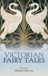 Victorian Fairy Tales - Michael Newton