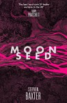 Moonseed (NASA Trilogy #3) - Stephen Baxter