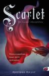 Scarlet (Lunar Chronicles, #2) - Marissa Meyer, Sandra C. Hessels
