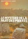 Le Mystère De La Nuit Des Pierres - Evelyne Brisou-Pellen, Alain Letort