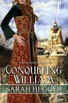 Conquering William - Sarah Hegger