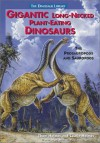 Gigantic Long-Necked Plant Eating Dinosaurs: The Prosauropods and Sauropods - Thom Holmes, Laurie Holmes