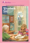 Elizabeth Gail and the Teddy Bear Mystery - Hilda Stahl