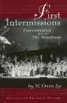 First Intermissions: Commentaries from the Met Revised and Enlarged Edition - M. Owen Lee