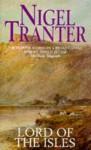 Lord of the Isles - Nigel Tranter