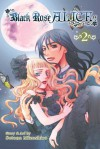Black Rose Alice, Vol. 2 - Setona Mizushiro