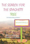 The Search for the Spaghetti Tree: (An Adventure Story for Children) - Andrew J. Cohen, Andrew Cohen