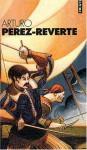 Coffret Pérez-Reverte [4 volumes: L'or du Roi ; Le soleil de Breda ; Les bûchers de Bocanegra ; Le capitaine Alatriste] - Arturo Pérez-Reverte