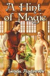 A Hint of Magic - Linda Andrews