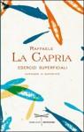 Esercizi superficiali - Raffaele La Capria