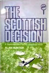 The Scottish Decision - Alan Hunter
