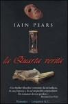 La quarta verità - Iain Pears, Richard Ambrosini, Alfredo Tutino