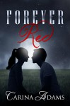 Forever Red - Carina Adams