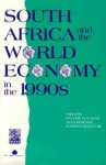South Africa and the World Economy in the 1990s - Pauline H. Baker