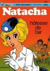 Natacha, hôtesse de l'air - François Walthéry, Gos