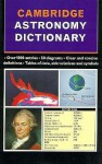 Cambridge Astronomy Dictionary - Ian Ridpath, John Woodruff
