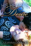 His Heart's Desire - Julianna Douglas