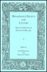 Renaissance Society And Culture: Essays In Honor Of Eugene F. Rice, Jr - John Monfasani, Eugene F. Rice Jr.