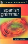 Teach Yourself Spanish Grammar - Juan Kattán-Ibarra