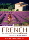 Starting Out in French - Living Language