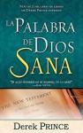 La Palabra de Dios Sana = God's Word Heals - Derek Prince