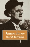 James Joyce - Patrick Parrinder